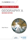 My Revision Notes : Edexcel GCSE (9-1) Geography A Second Edition - eBook