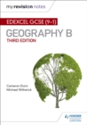 My Revision Notes: Edexcel GCSE (9 1) Geography B Third Edition - eBook