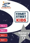 Reading Planet Comet Street Kids Teacher's Guide A (Pink A - Red B) - Book