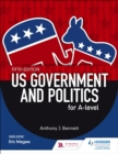 US Government and Politics for A-level Fifth Edition - eBook