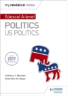 My Revision Notes: Edexcel AS/A-level Politics: US Politics - Book