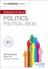 My Revision Notes: Edexcel A-level Politics: Political Ideas - eBook
