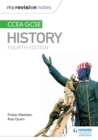 My Revision Notes : CCEA GCSE History Fourth Edition - eBook