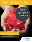 Modern Languages Study Guides : Como agua para chocolate - eBook