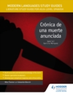 Modern Languages Study Guides: Cr nica de una muerte anunciada : Literature Study Guide for AS/A-level Spanish - eBook