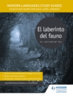 Modern Languages Study Guides: El laberinto del fauno : Film Study Guide for AS/A-level Spanish - Book