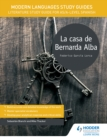 Modern Languages Study Guides : La casa de Bernarda Alba - eBook
