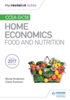 My Revision Notes : CCEA GCSE Home Economics: Food and Nutrition - eBook