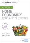 My Revision Notes: CCEA GCSE Home Economics: Food and Nutrition - eBook