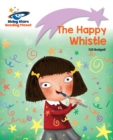 Reading Planet - The Happy Whistle - Lilac : Lift-off - eBook