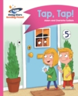 Reading Planet - Tap, Tap! - Pink A: Comet Street Kids - eBook