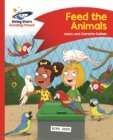 Reading Planet - Feed the Animals - Red B: Comet Street Kids - eBook