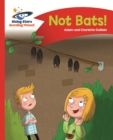 Reading Planet - No Bats! - Red A: Comet Street Kids - eBook