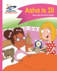 Reading Planet - Asha is Ill - Pink B: Comet Street Kids - eBook