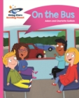Reading Planet - On the Bus - Pink B: Comet Street Kids - eBook
