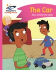 Reading Planet - The Car - Pink B: Comet Street Kids - eBook