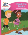 Reading Planet - Feed the Ducks - Pink B: Comet Street Kids - eBook