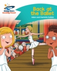 Reading Planet - Back at the Ballet - Turquoise : Comet Street Kids - eBook