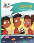 Reading Planet - Sorry! - Turquoise: Comet Street Kids - eBook