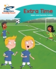 Reading Planet - Extra Time - Turquoise : Comet Street Kids - eBook