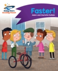 Reading Planet - Faster! - Purple : Comet Street Kids - eBook