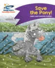 Reading Planet - Save the Pony! - Purple : Comet Street Kids - eBook