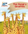 Reading Planet - The Hungry Giraffes - Gold : Comet Street Kids - eBook