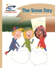 Reading Planet - The Snow Day - Gold: Comet Street Kids - eBook