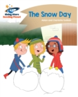 Reading Planet - The Snow Day - Gold : Comet Street Kids - eBook