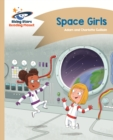 Reading Planet - Space Girls - Gold: Comet Street Kids - eBook