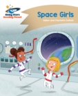 Reading Planet - Space Girls - Gold : Comet Street Kids - eBook