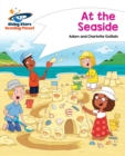 Reading Planet - At the Seaside - White : Comet Street Kids - eBook