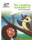 Reading Planet - The Laughing Kookaburra - White: Comet Street Kids - eBook