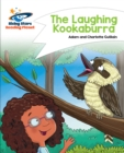 Reading Planet - The Laughing Kookaburra - White : Comet Street Kids - eBook