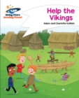 Reading Planet - Help the Vikings - White : Comet Street Kids - eBook