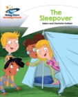 Reading Planet - The Sleepover - White : Comet Street Kids - eBook