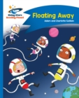 Reading Planet - Floating Away - Blue: Comet Street Kids - eBook