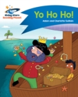 Reading Planet - Yo Ho Ho! - Blue: Comet Street Kids - eBook