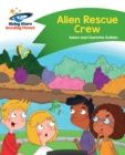 Reading Planet - Alien Rescue Crew - Green: Comet Street Kids - eBook