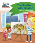 Reading Planet - The Problem with Picasso - Green: Comet Street Kids - eBook