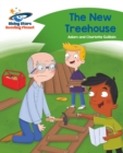 Reading Planet - The New Treehouse - Green: Comet Street Kids - eBook