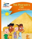 Reading Planet - The Pharaoh's Cat - Orange: Comet Street Kids - eBook