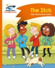 Reading Planet - The Itch - Orange: Comet Street Kids - eBook