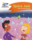 Reading Planet - Space Junk - Orange: Comet Street Kids - eBook