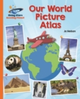 Reading Planet - Our World Picture Atlas - Orange: Galaxy - eBook