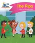 Reading Planet - The Pips - Pink A: Comet Street  Kids - eBook