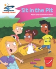 Reading Planet - Sit in the Pit - Pink A: Comet Street Kids - eBook