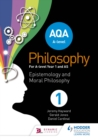 AQA A-level Philosophy Year 1 and AS : Epistemology and Moral Philosophy - eBook
