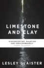 Limestone and Clay - eBook