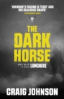 The Dark Horse : An engrossing instalment of the best-selling, award-winning series - now a hit Netflix show! - eBook